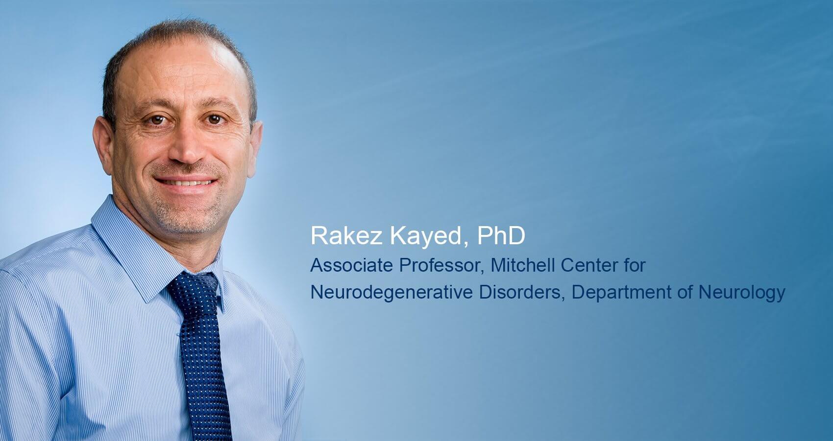 Rakez Kayed, PhD